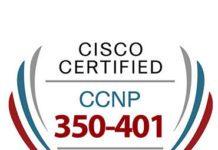 CCNP 350-401 Exam